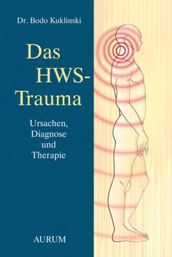 Bodo Kuklinski, Das HWS-Trauma - Ursachen, Diagnose und Therapie
